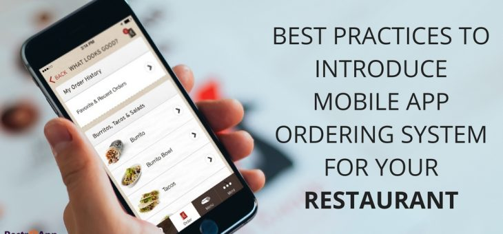 Best Practices to Introduce Mobile App Ordering System for Your Restaurant