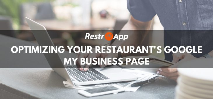 Smart Tips on How to Optimize Your Restaurant's Google My Business Page