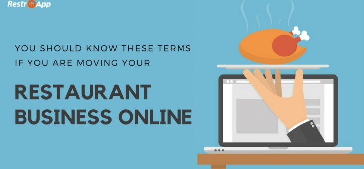 You Should know These Terms if You are Moving your Restaurant Business Online