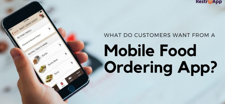 What Do Customers Want From a Mobile Food Ordering App?