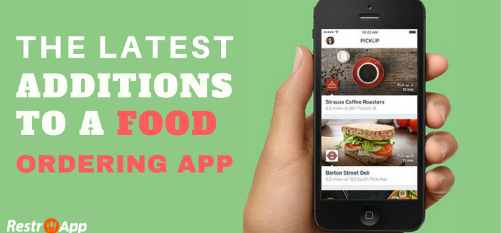The Latest Additions to a Food Ordering App