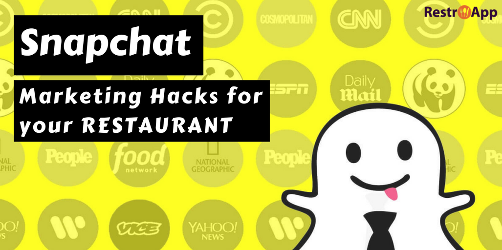 Snapchat-Marketing-Hacks-for-your-Restaurant_RestroApp