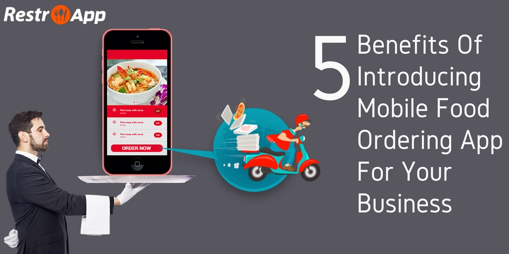 Benefits_Of_Introducing_Mobile_Food_Ordering_App_For_Your_Business_RestroApp