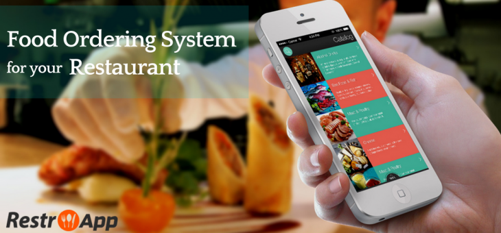 Mobile Food Ordering System for Restaurant: A Boon for Your Food Business