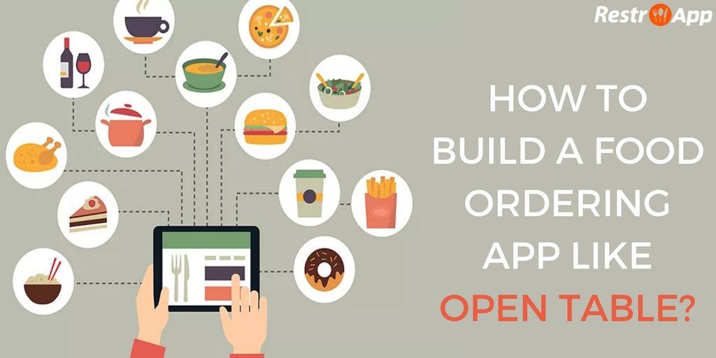 How-to-build-a-food-ordering-app-like-OpenTable_Restroapp