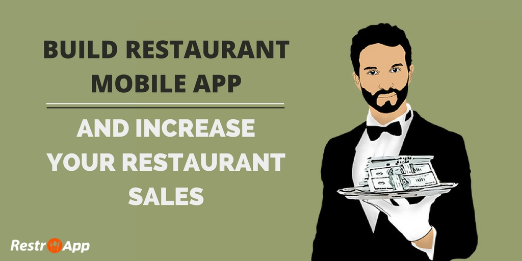 increase-restaurant-sales-build-restaurant-mobile-app_Restroapp