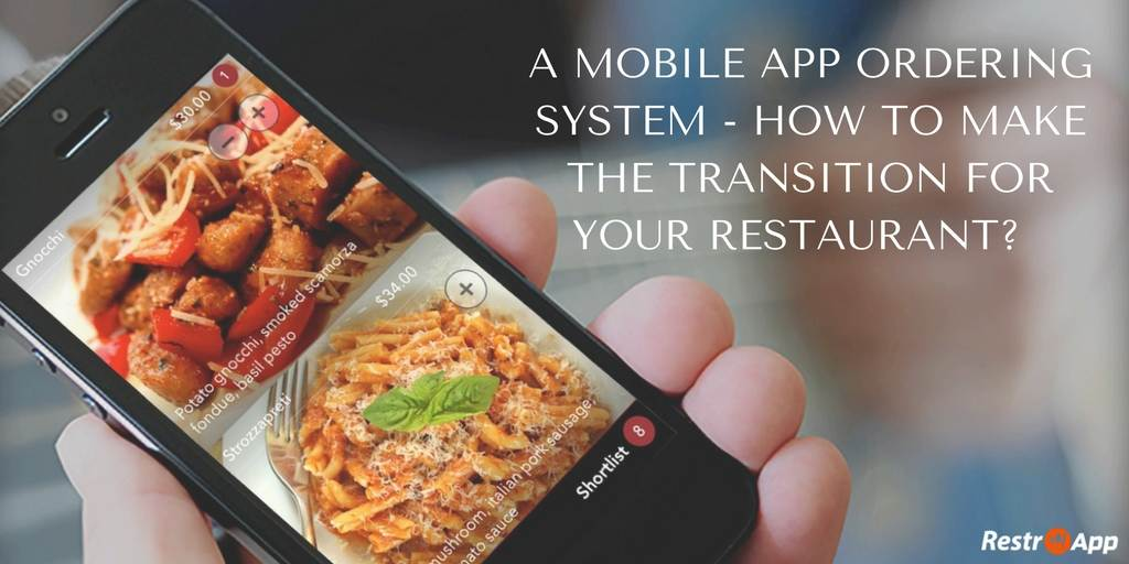 A-Mobile-App-Ordering-System-How-to-make-the-Transition-for-your-Restaurant_RestroApp
