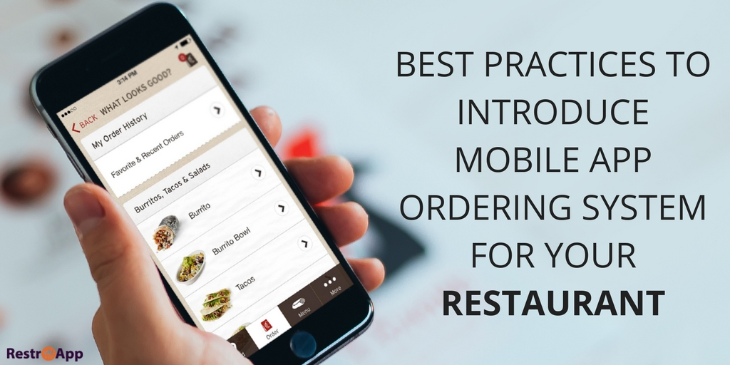 BEST PRACTICES TO INTRODUCE MOBILE APP ORDERING SYSTEM FOR YOUR RESTAURANT_RestroApp