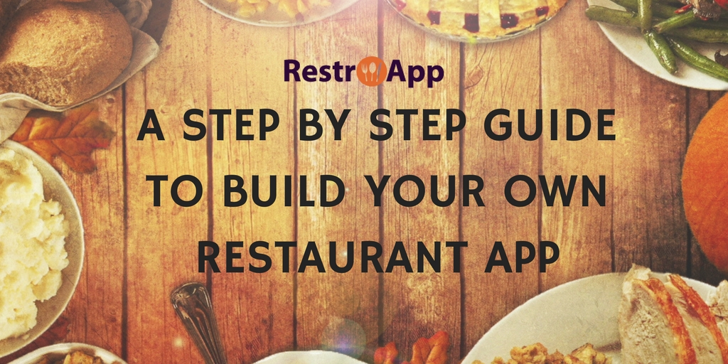 build your own restaurant app - RestroApp