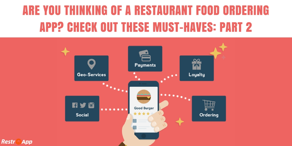 ARE-YOU-THINKING-OF-A-RESTAURANT-FOOD-ORDERING-APP-CHECK-OUT-THESE-MUST-HAVES_restroapp