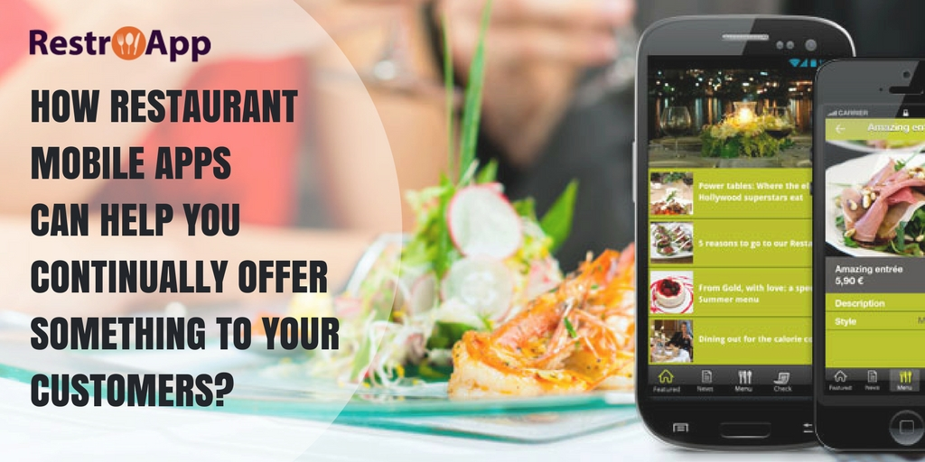 How-restaurant-mobile-apps-can-help-you-continually-offer-something-to-your-customers_RestroApp
