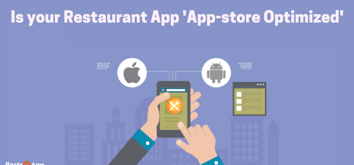 Is Your Restaurant Mobile App 'App-store Optimized'?