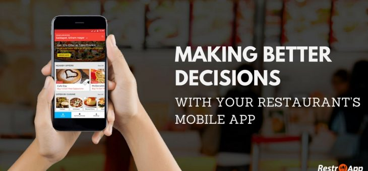 Making Better Decisions with Your Restaurant Mobile App