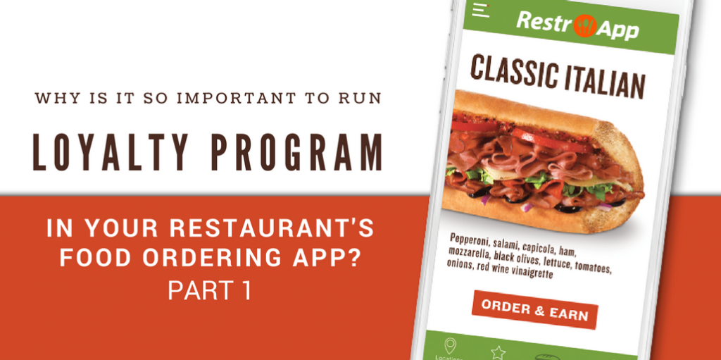 WHY-IS-IT-SO-IMPORTANT-TO-RUN-LOYALTY-PROGRAM-IN-YOUR-RESTAURANTS-FOOD-ORDERING-APP