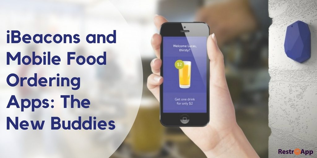 iBeacons and Mobile Food Ordering Apps The NewB uddies
