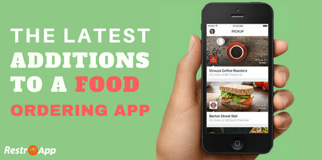 The-Latest-Additions-to-a-Food-Ordering-App-restroapp