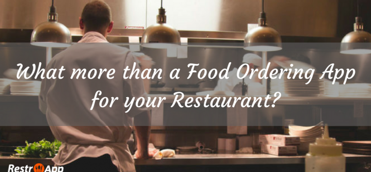 What More than a Mobile Food Ordering App for Your Restaurant?