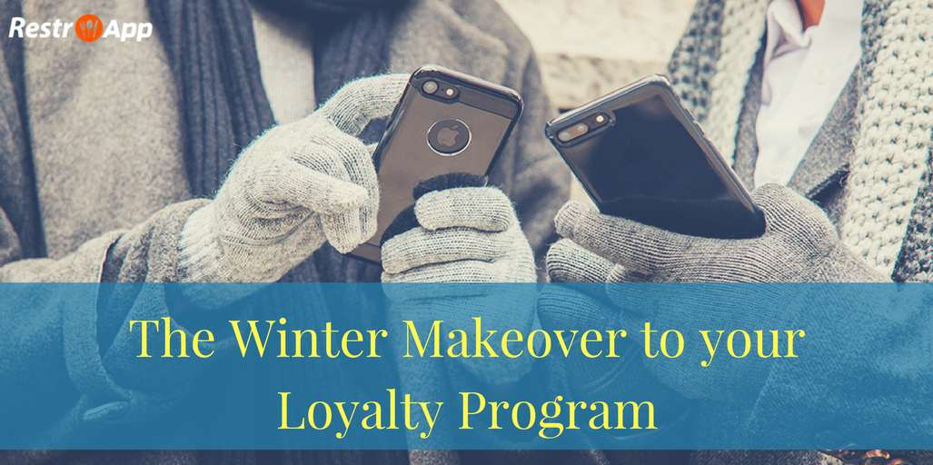 The-Winter-Makeover-to-your-Loyalty-Program_restroapp