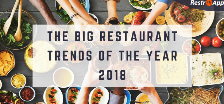 The Big Restaurant Trends of the Year 2018