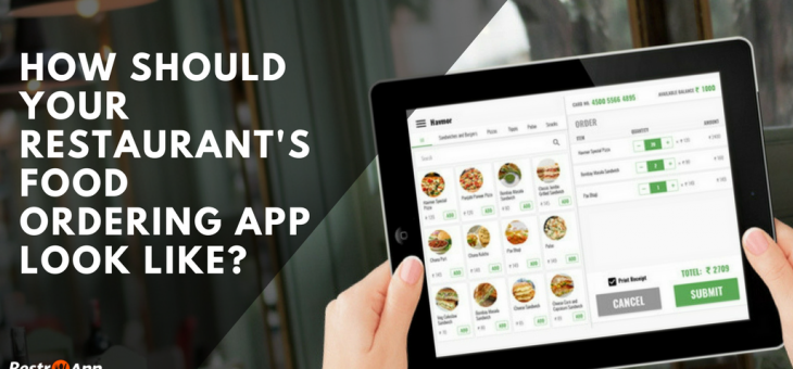 How should your Restaurant's Food Ordering Mobile App Look Like?