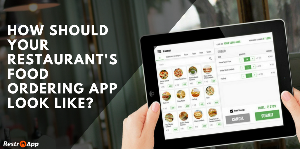 How-should-your-Restaurant's-Food-Ordering-App-Look-Like__RestroApp