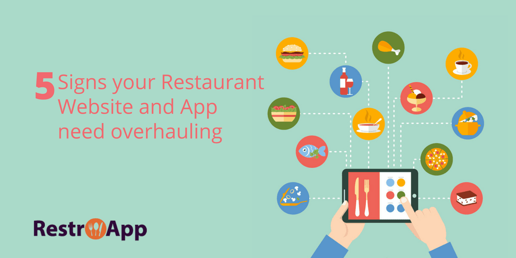 Signs your Restaurant Website and App Need Overhauling