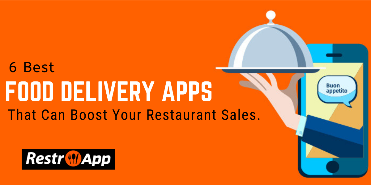 Best Food Delivery Apps - RestroApp