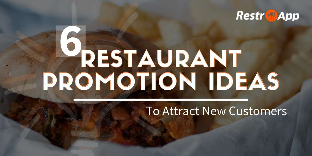 Restaurant Promotion Ideas - RestroApp