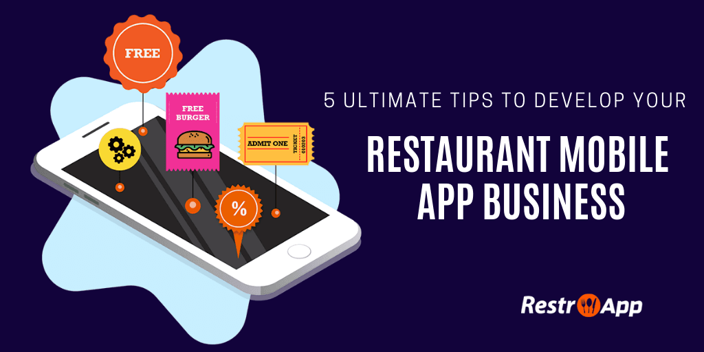 Tips to Develop Restaurant Mobile App Business - RestroApp