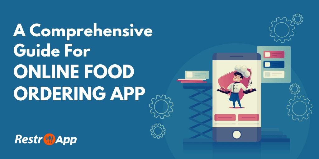 Guide For Online Food Ordering App - RestroApp