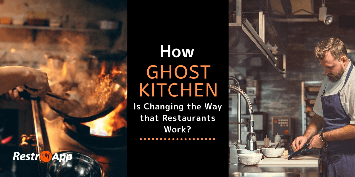 What is a Ghost Kitchen - Restro App