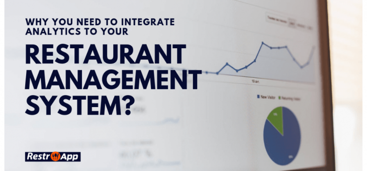 Why you need to Integrate Analytics to your Restaurant Management System?
