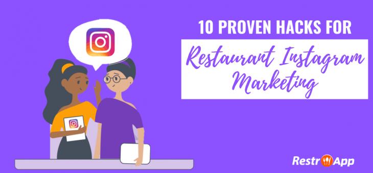 10 Proven Hacks for Restaurant Instagram Marketing