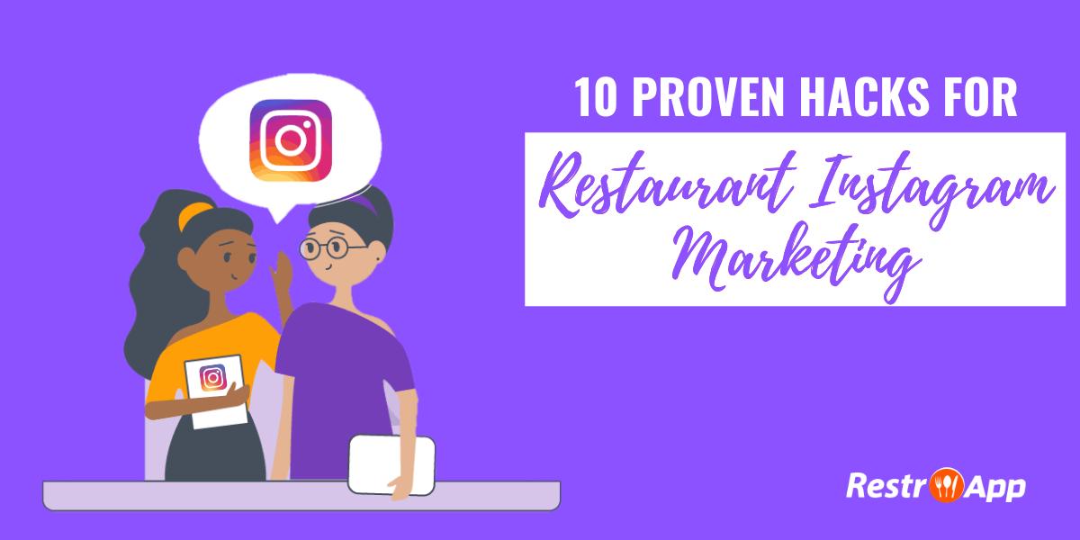 Restaurant Instagram Marketing - RestroApp