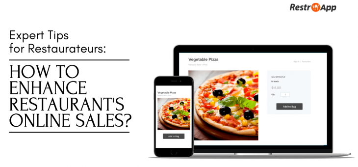 Expert Tips for Restaurateurs: How to Enhance Restaurant's Online Sales?