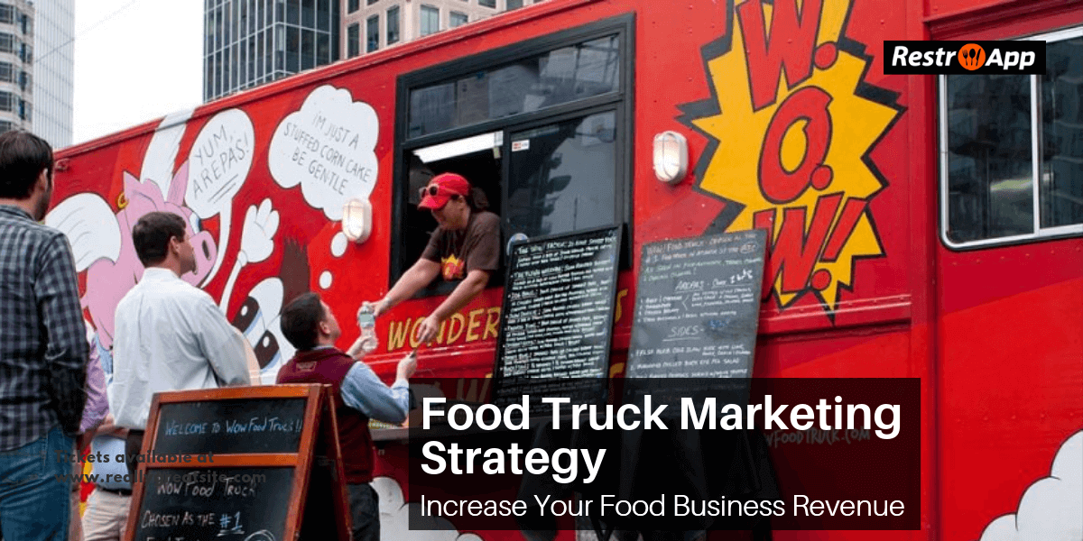 Food-Truck-Marketing-Strategy-Increase-Your-Food-Business-Revenue