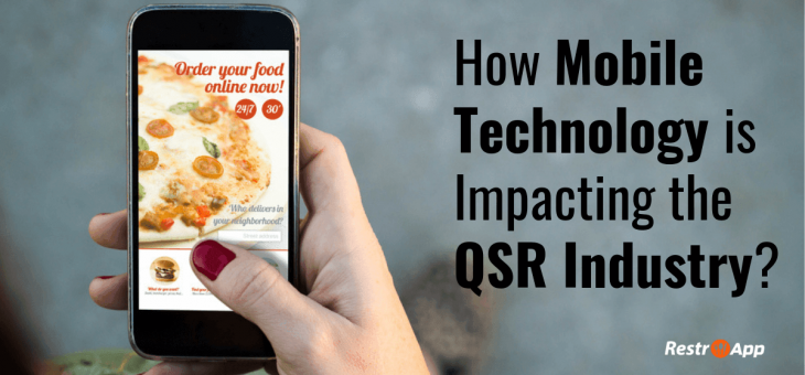 How Mobile Technology is Impacting the QSR Industry?