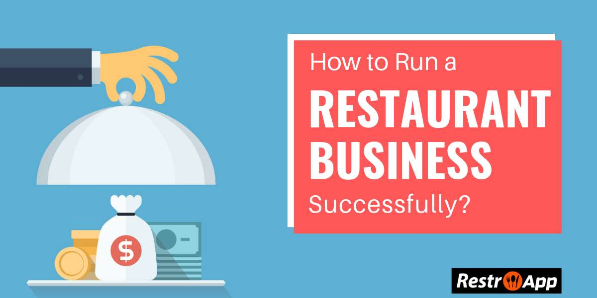 How to run a restaurant business successfully - restroapp