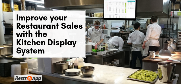 Improve your Restaurant Sales with the Kitchen Display System