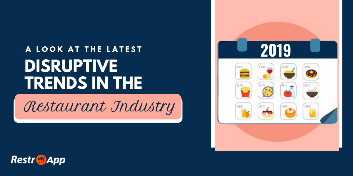 food service and restaurant industry trends - RestroApp