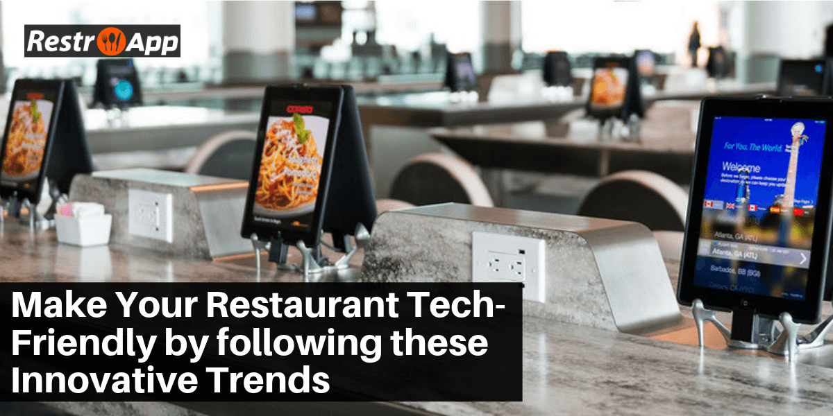 Make-Your-Restaurant-Tech-friendly-by-following-these-innovative-trends---RestroApp-compressor