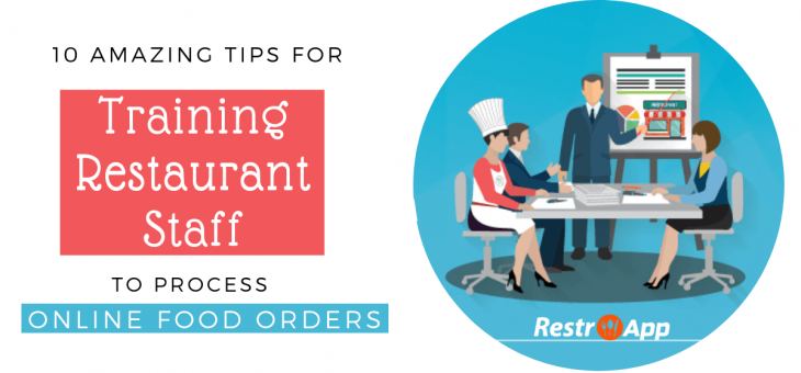 Restaurant Staff Training Plan: 10 Amazing Tips for Training Restaurant Staff to Process Online Food Orders