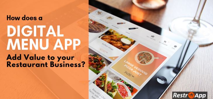 How does a Digital Menu App Add Value to your Restaurant Business?