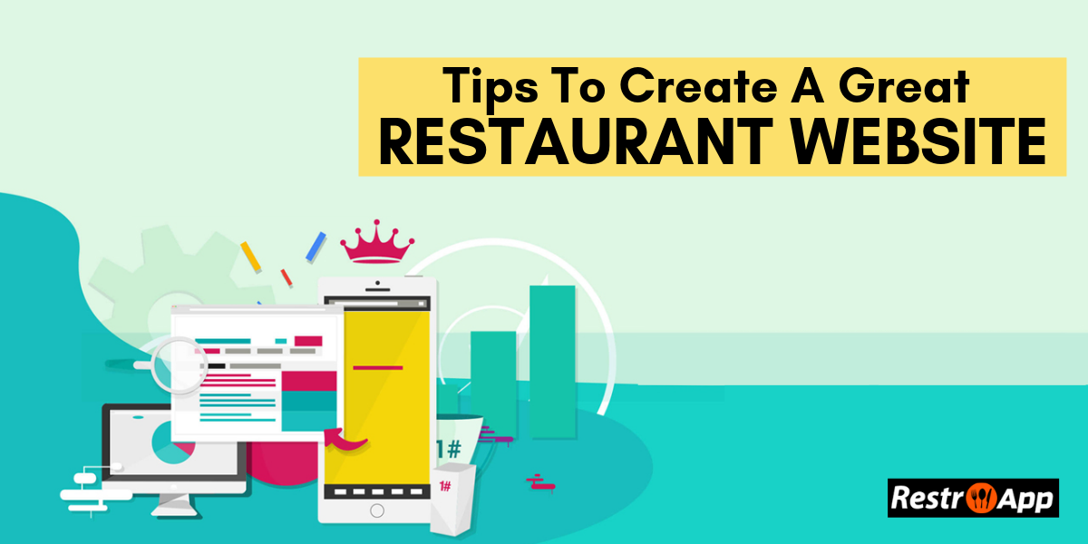 Tips to Create a Great Restaurant Website Design- RestroApp