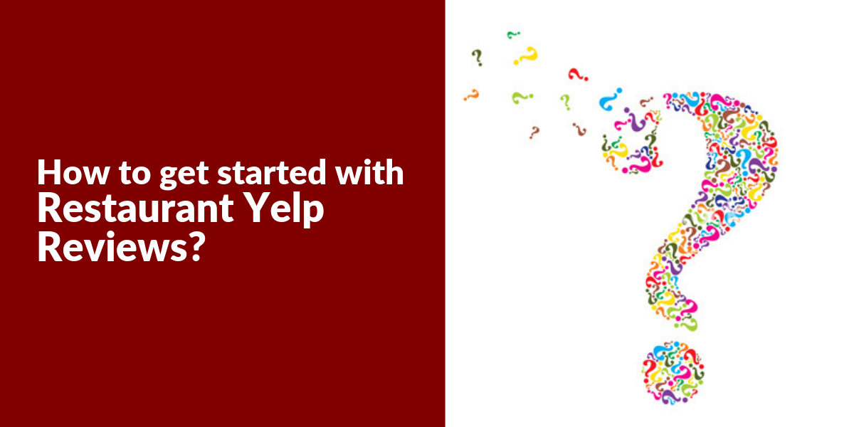 How to get started on Yelp_ - RestroApp