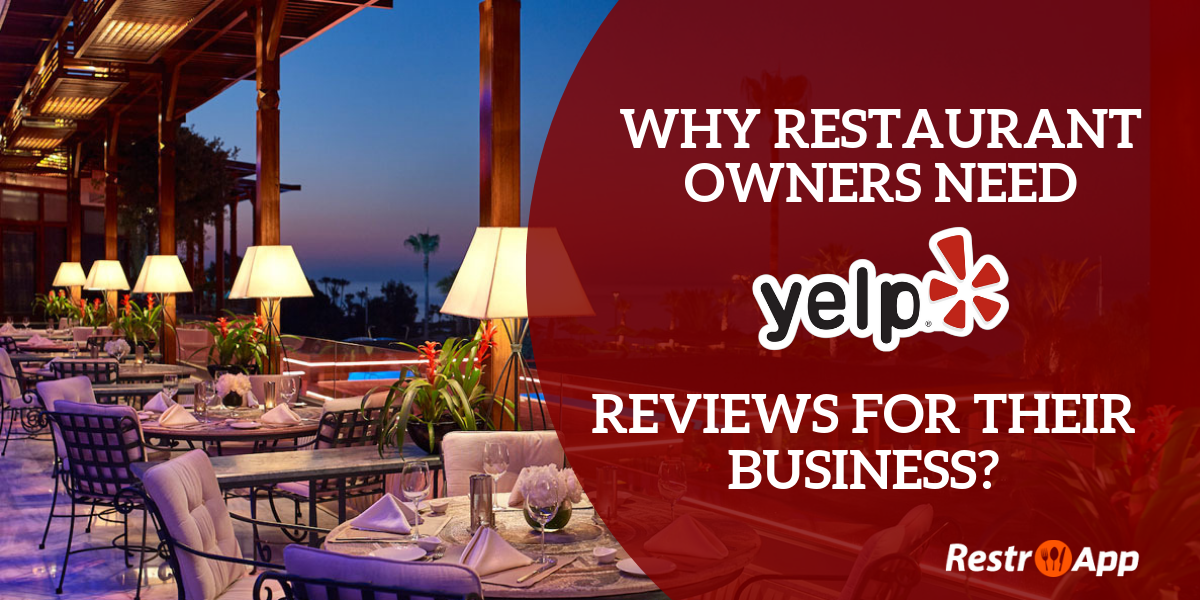 Why Yelp Restaurant Reviews Are Important to Your Food Business?