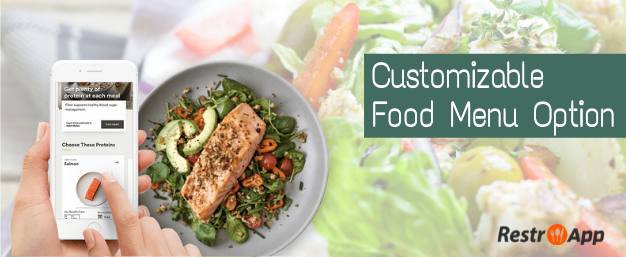 Make a Powerful Impression With Fully Food Customization Option - RestroApp