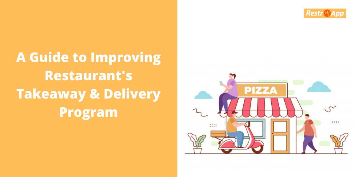 A Guide to Improving Restaurant's Food Delivery System - RestroApp