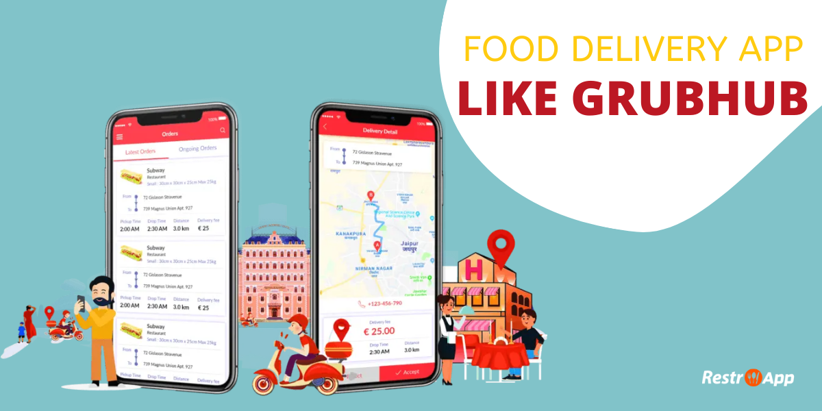 Food Delivery App Like Grubhub - RestroApp