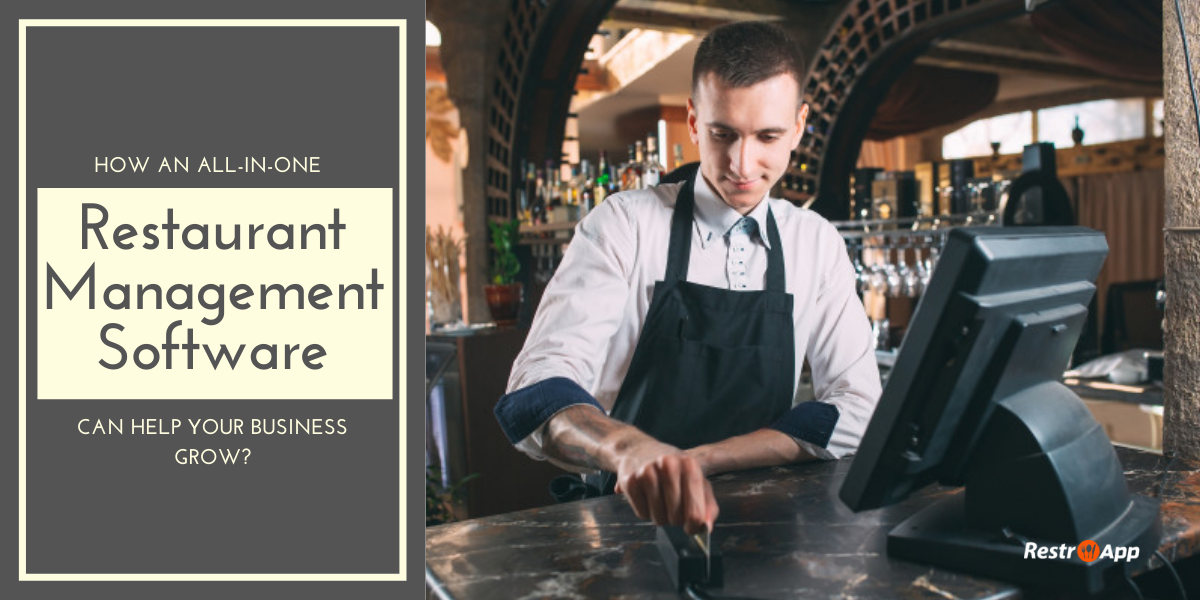 How an All-in-One Restaurant Management Software can Help your Business Grow_ - RestroApp